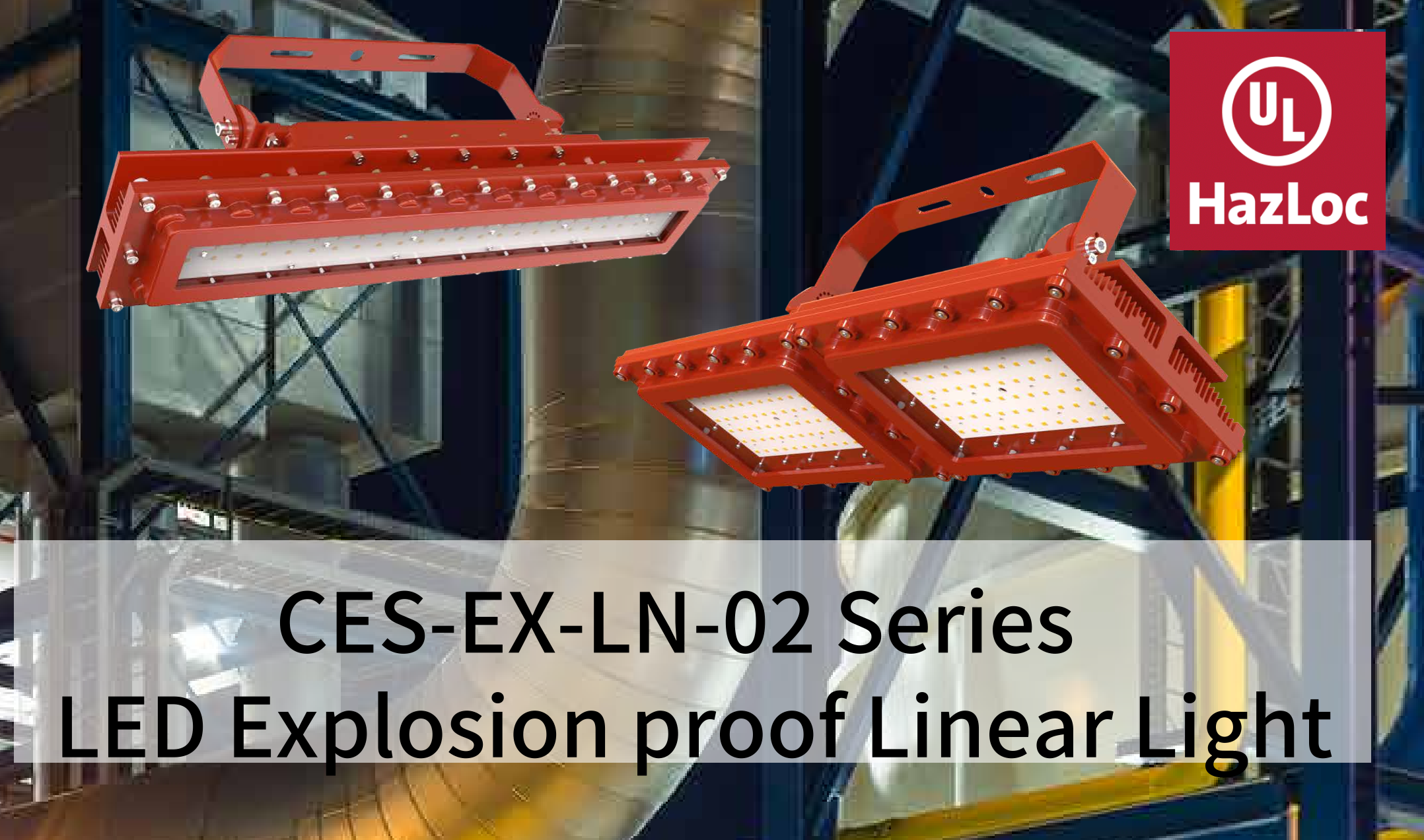 EX-LN-02 series UL844 LED Explosion Light